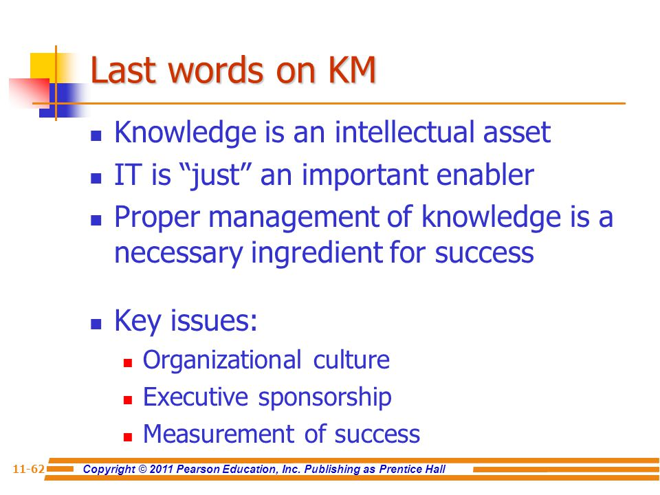 Last words on KM Knowledge is an intellectual asset