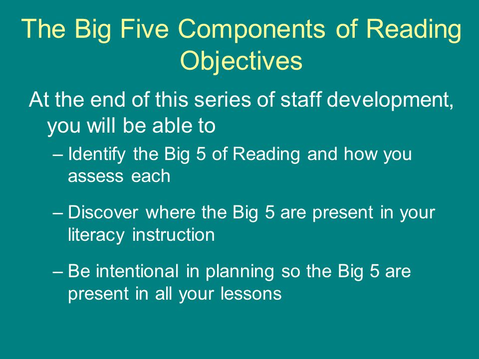 The Big Five Components of Reading Objectives