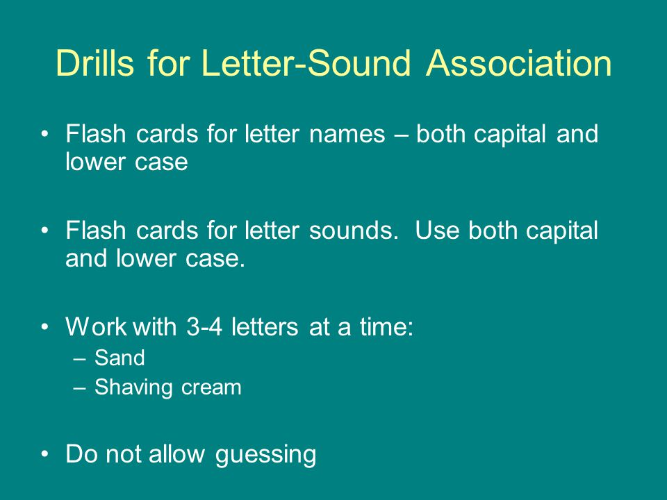 Drills for Letter-Sound Association