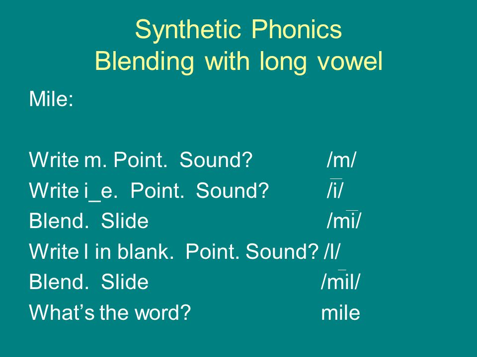 Synthetic Phonics Blending with long vowel