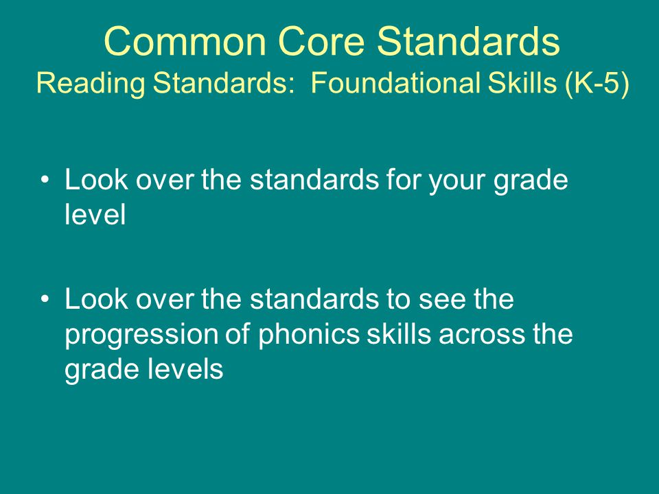 Common Core Standards Reading Standards: Foundational Skills (K-5)