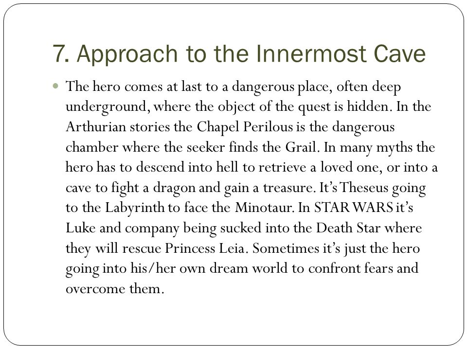 7. Approach to the Innermost Cave