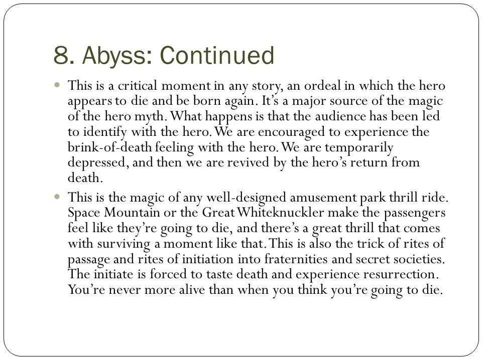 8. Abyss: Continued