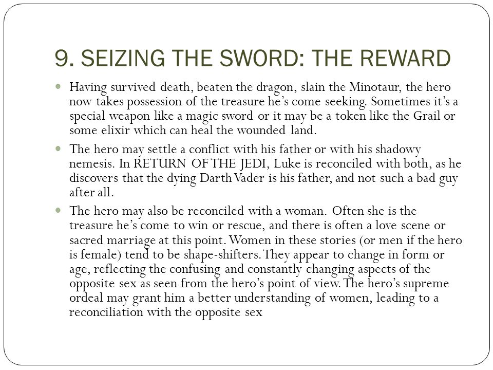 9. SEIZING THE SWORD: THE REWARD