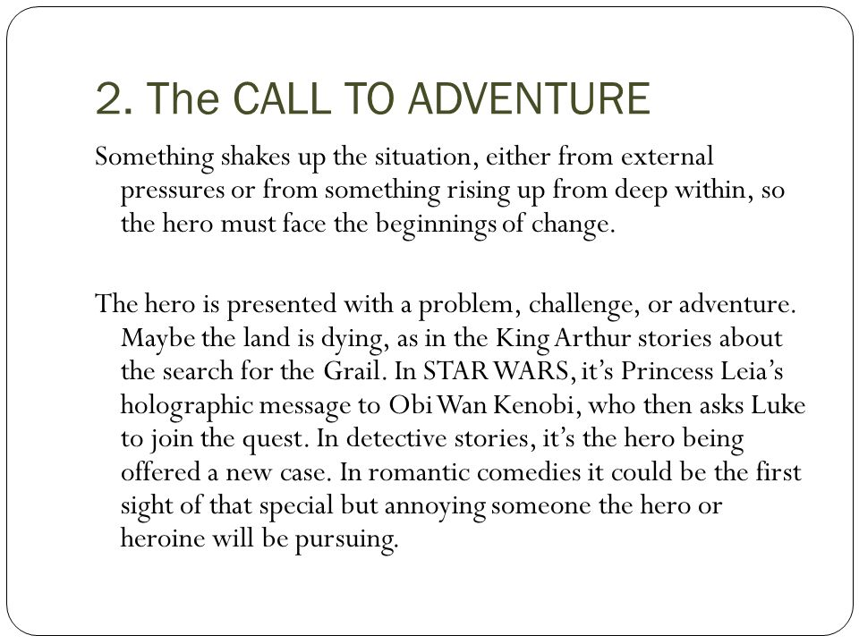 2. The CALL TO ADVENTURE