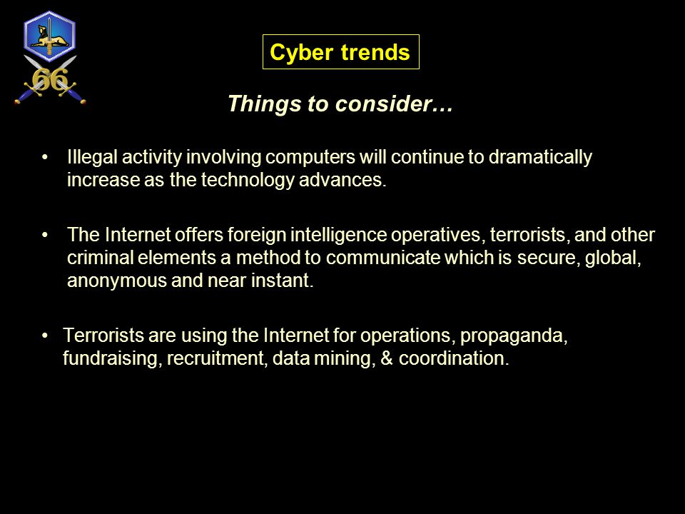 Cyber trends Things to consider…