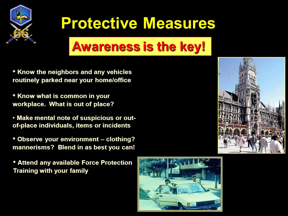 Protective Measures Awareness is the key!