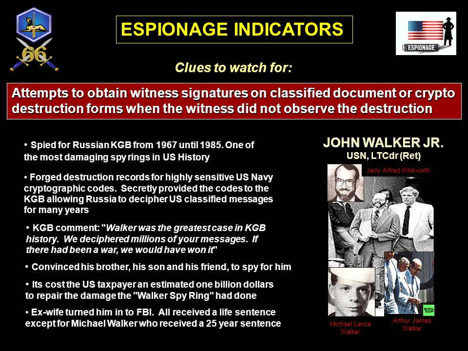ESPIONAGE INDICATORS Clues to watch for: