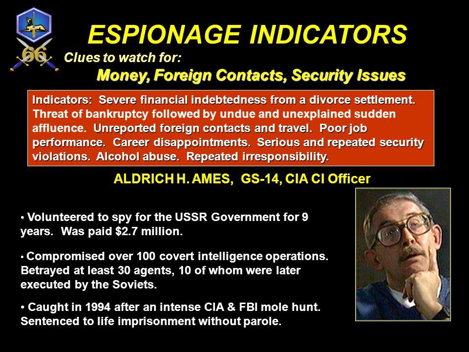 ALDRICH H. AMES, GS-14, CIA CI Officer