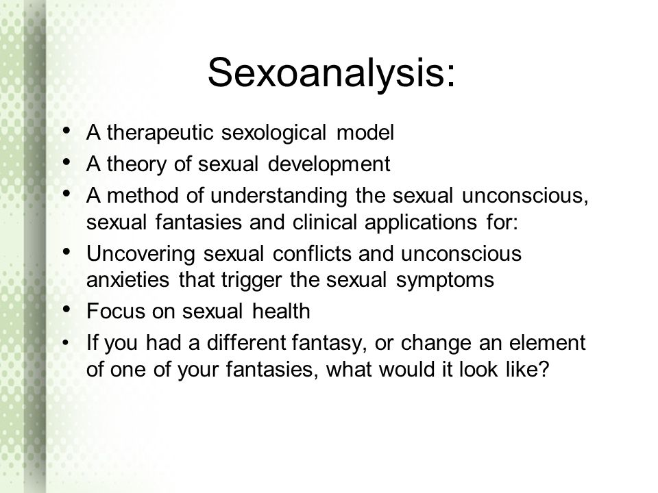 Sexoanalysis: A therapeutic sexological model
