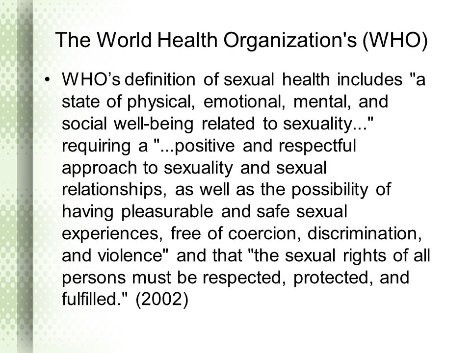 The World Health Organization s (WHO)