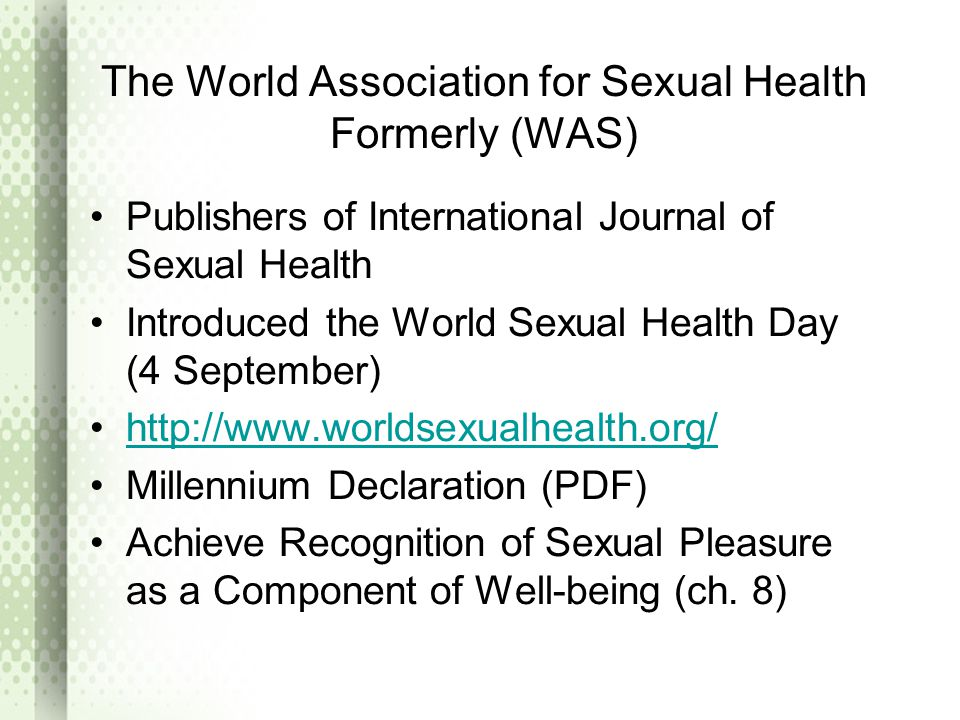 The World Association for Sexual Health Formerly (WAS)