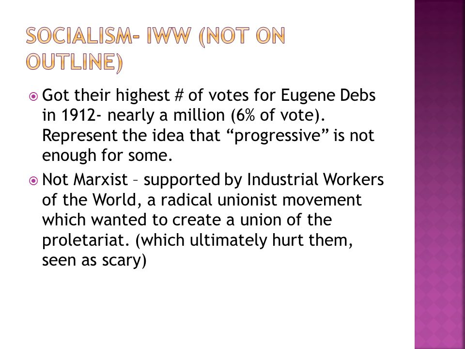 Socialism- IWW (not on Outline)
