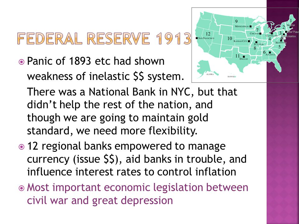 Federal Reserve 1913 Panic of 1893 etc had shown