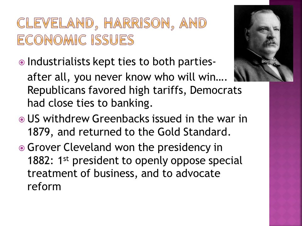 Cleveland, Harrison, and Economic issues