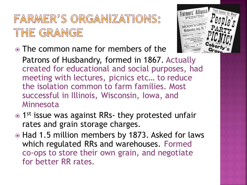 Farmer's Organizations: the Grange
