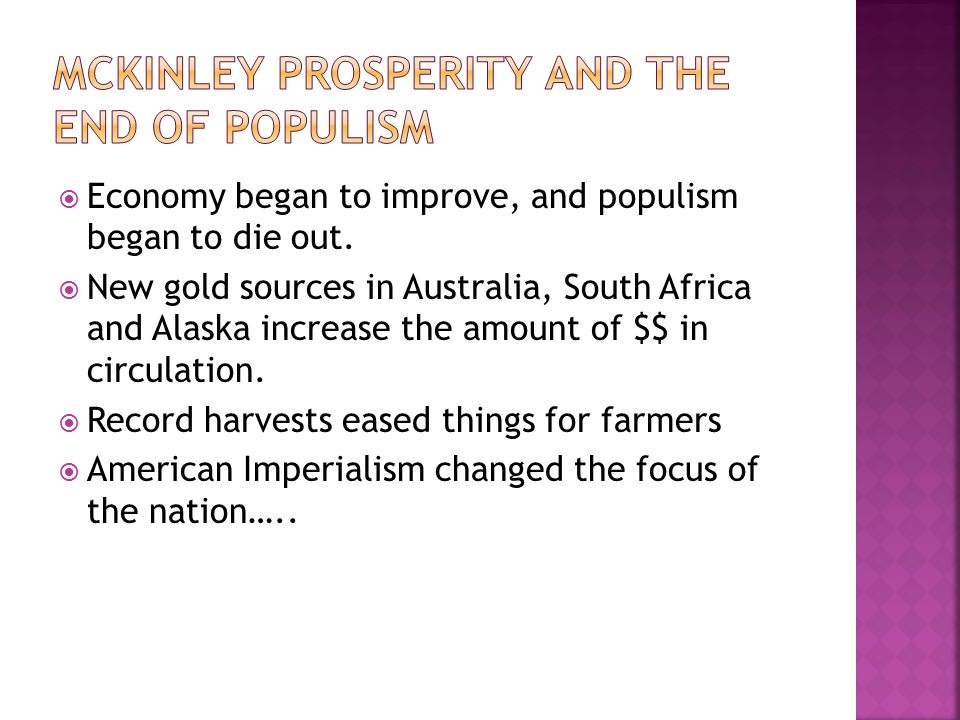McKinley Prosperity and the end of populism