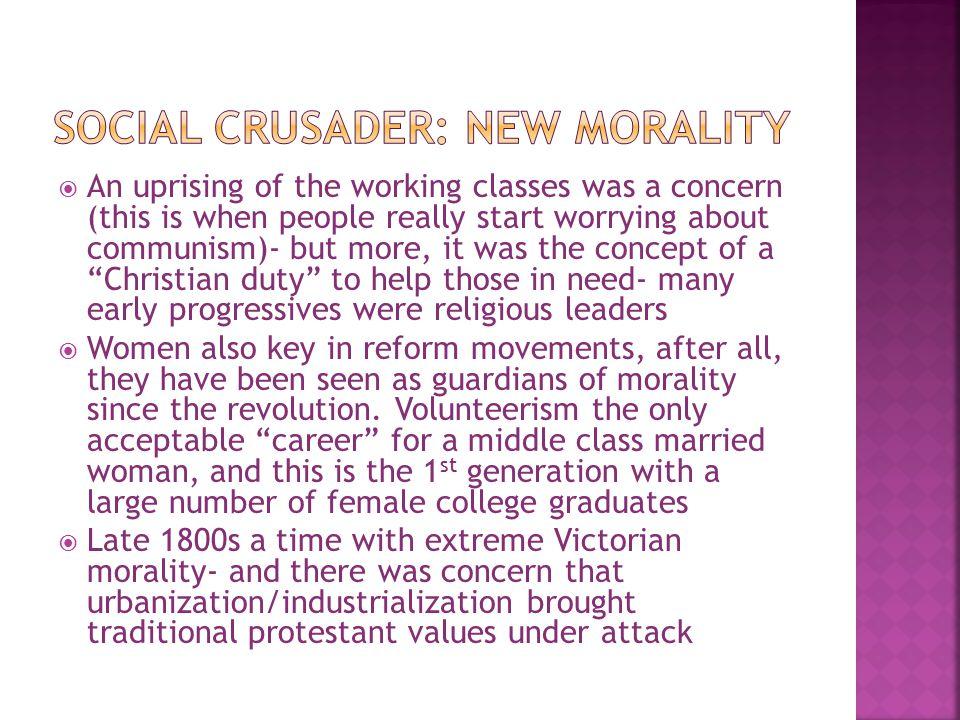 Social Crusader: New Morality