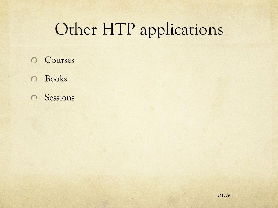 Other HTP applications