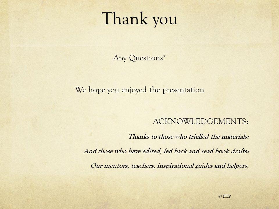 We hope you enjoyed the presentation