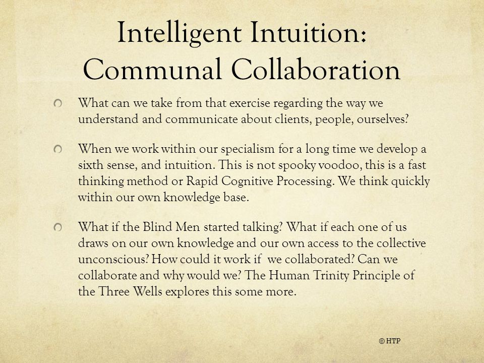 Intelligent Intuition: Communal Collaboration