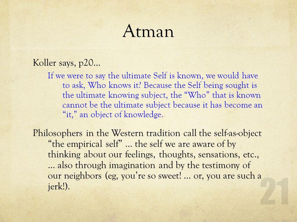 Atman Koller says, p20…