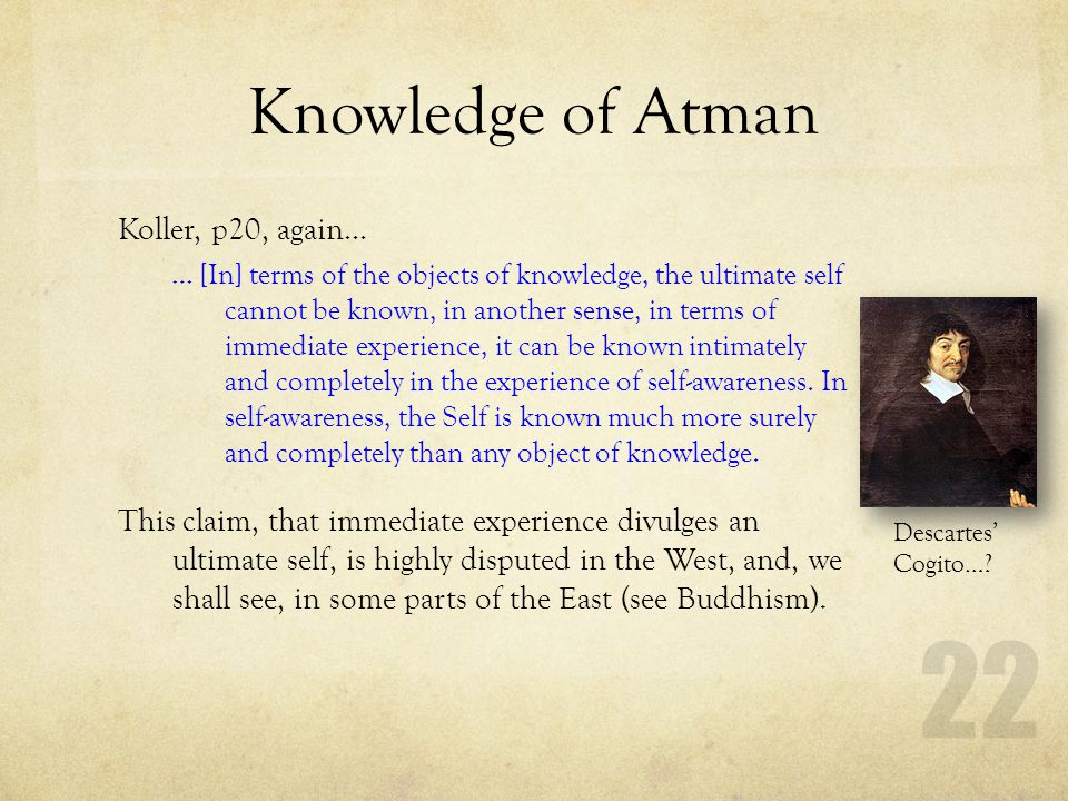 Knowledge of Atman Koller, p20, again…