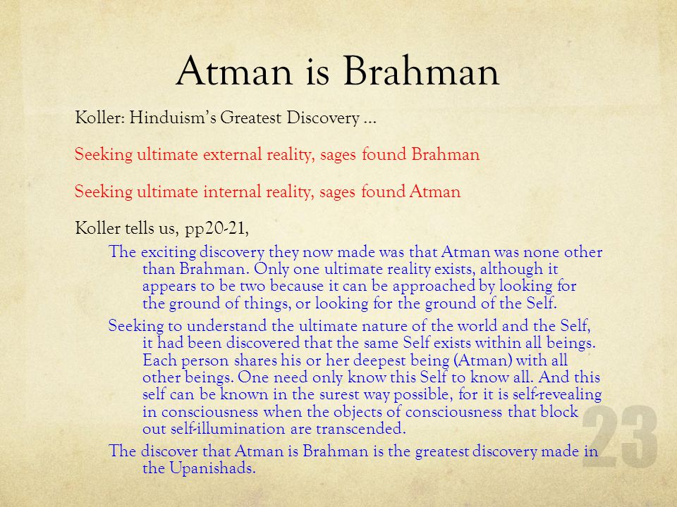 Atman is Brahman Koller: Hinduism's Greatest Discovery …