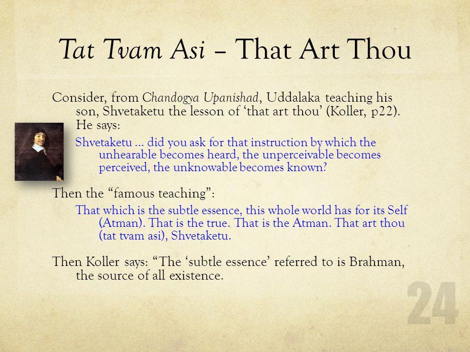 Tat Tvam Asi – That Art Thou
