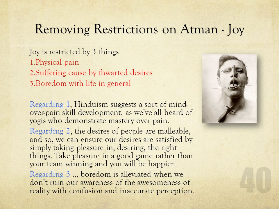 Removing Restrictions on Atman - Joy