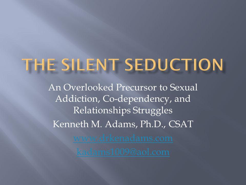Kenneth M. Adams, Ph.D., CSAT