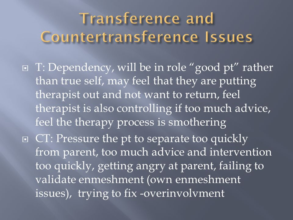 Transference and Countertransference Issues