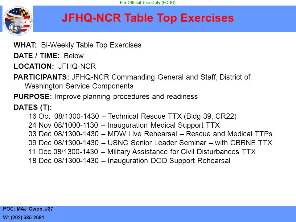 JFHQ-NCR Table Top Exercises For Official Use Only (FOUO)