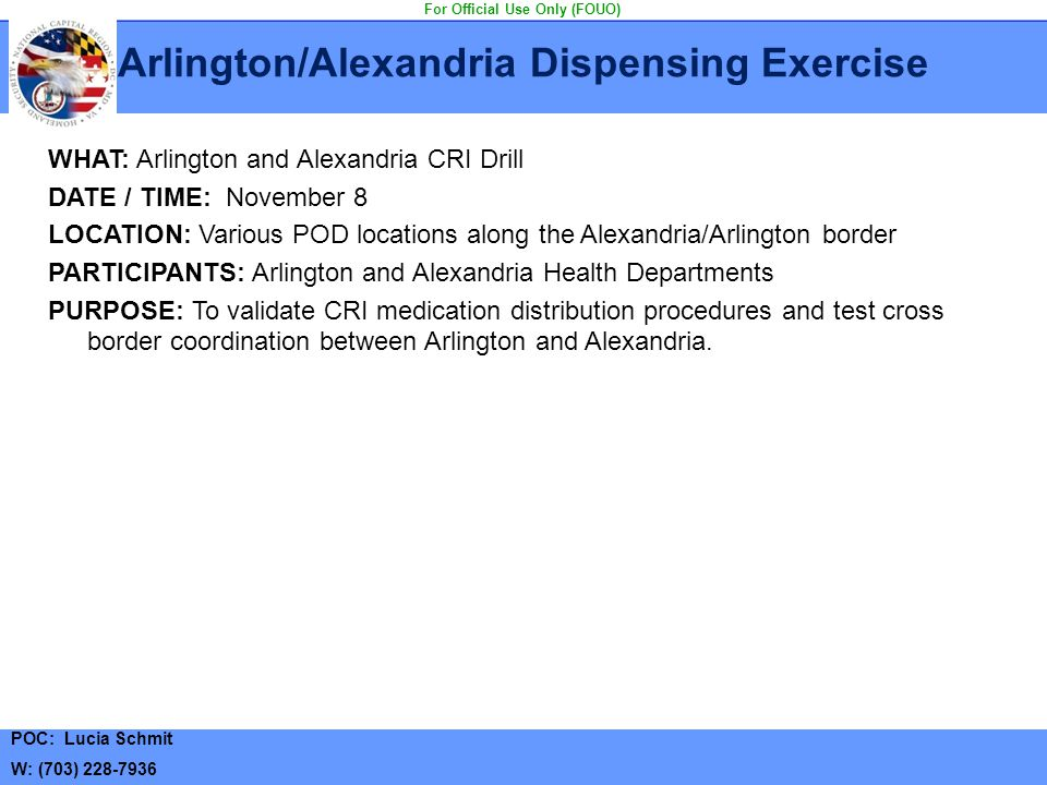 Arlington/Alexandria Dispensing Exercise For Official Use Only (FOUO)