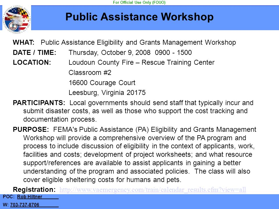 Public Assistance Workshop For Official Use Only (FOUO)