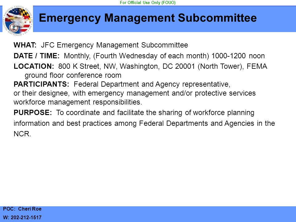Emergency Management Subcommittee For Official Use Only (FOUO)