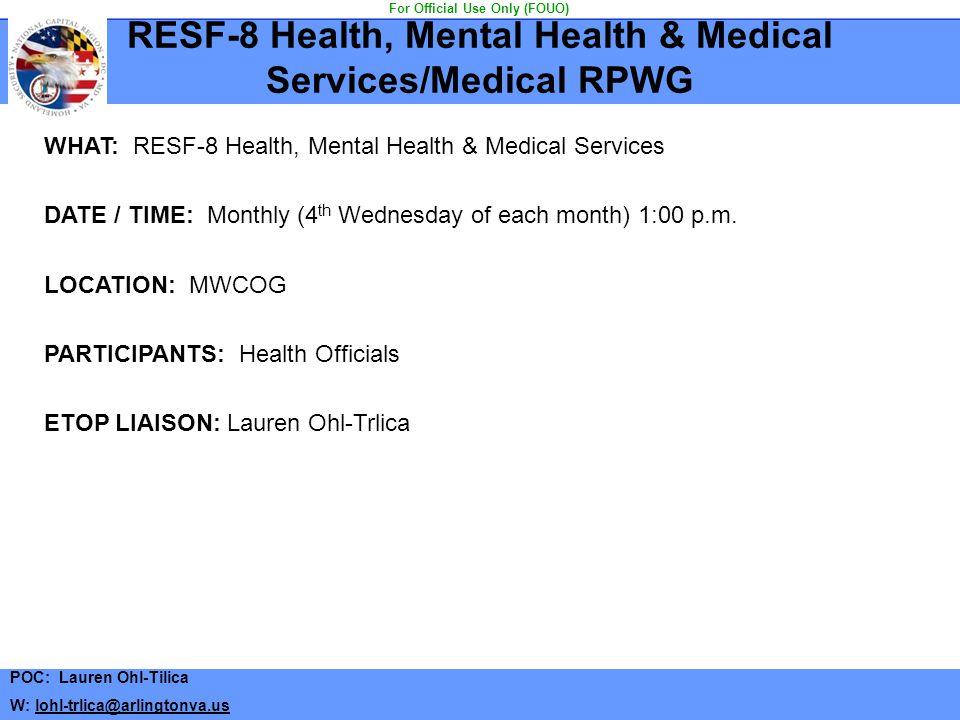 RESF-8 Health, Mental Health & Medical Services/Medical RPWG