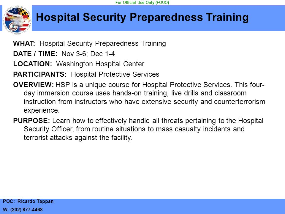 Hospital Security Preparedness Training For Official Use Only (FOUO)