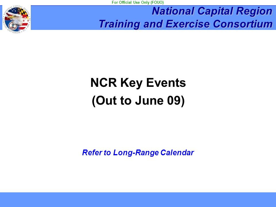 For Official Use Only (FOUO) Refer to Long-Range Calendar