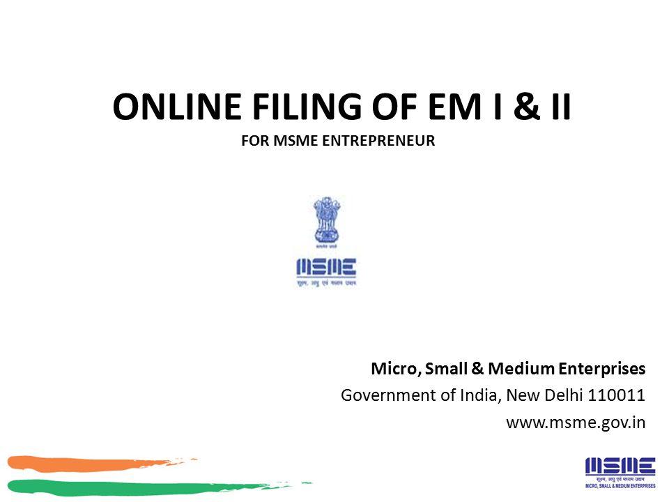 Online Filing OF EM I & II for MSME Entrepreneur