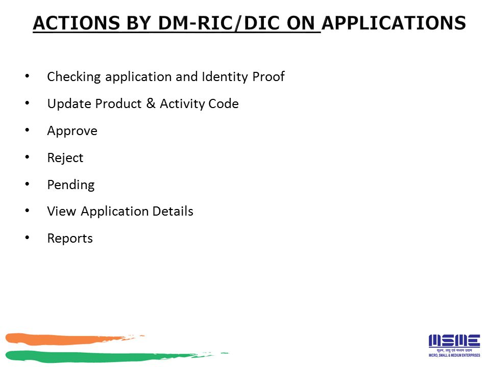 ACTIONS BY DM-RIC/DIC ON APPLICATIONS