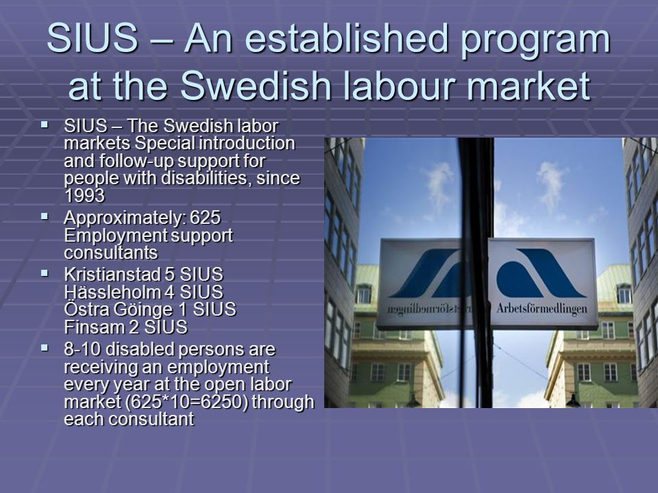 SIUS – An established program at the Swedish labour market