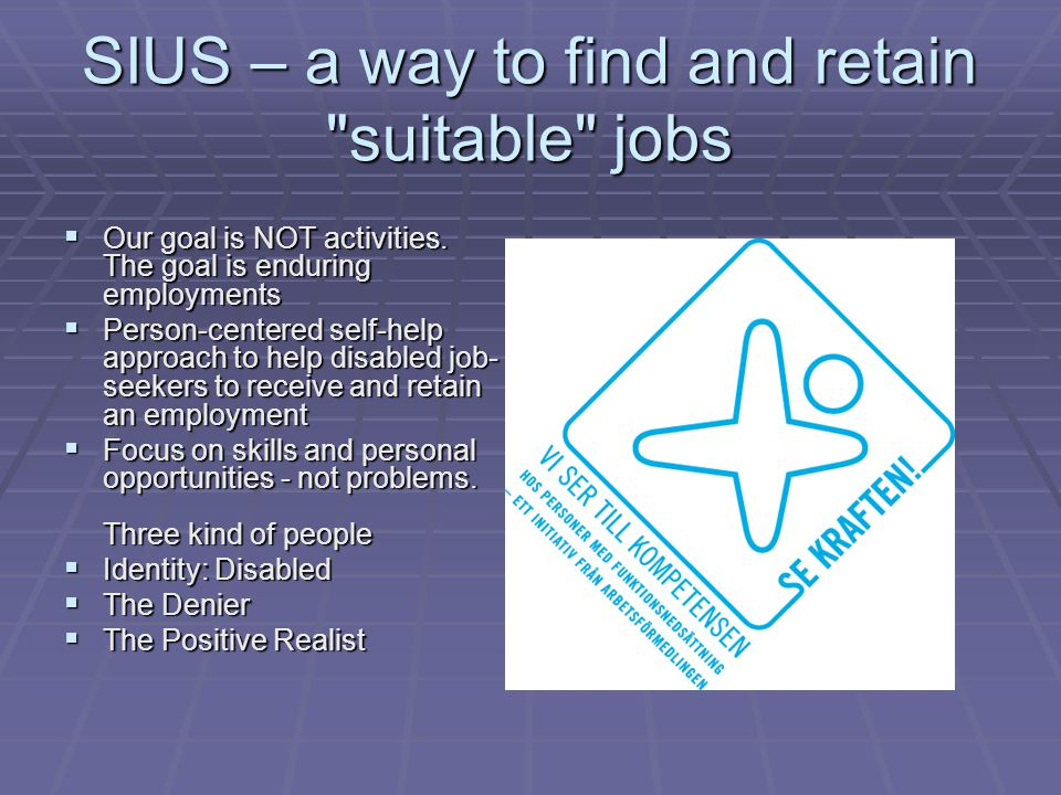 SIUS – a way to find and retain suitable jobs