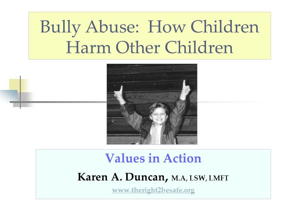 Bully Abuse: How Children Harm Other Children