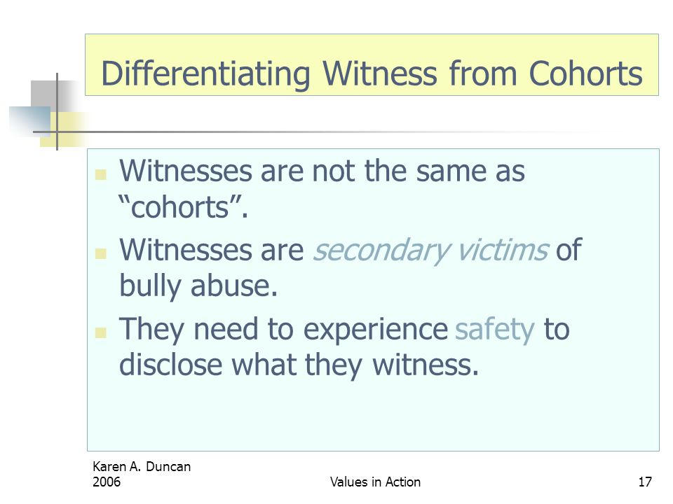 Differentiating Witness from Cohorts