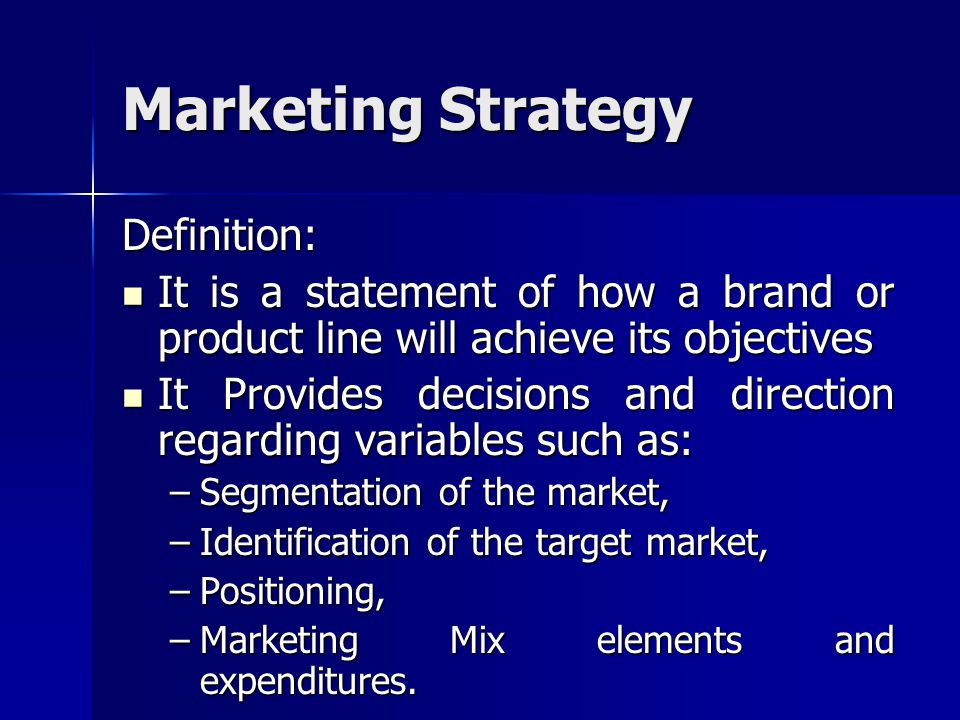 Marketing Strategy Definition: