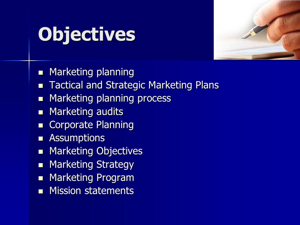 Objectives Marketing planning Tactical and Strategic Marketing Plans