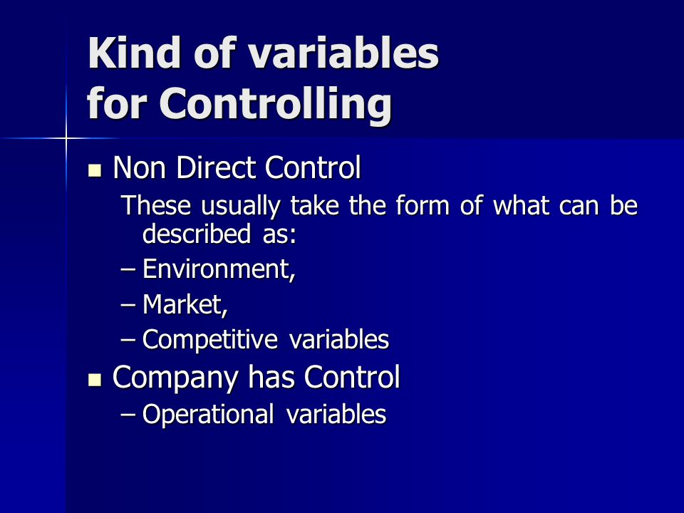 Kind of variables for Controlling