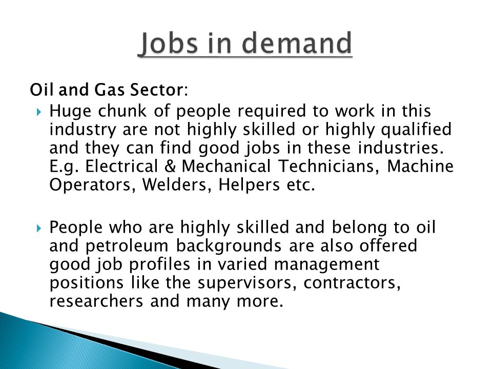 Jobs in demand Oil and Gas Sector: