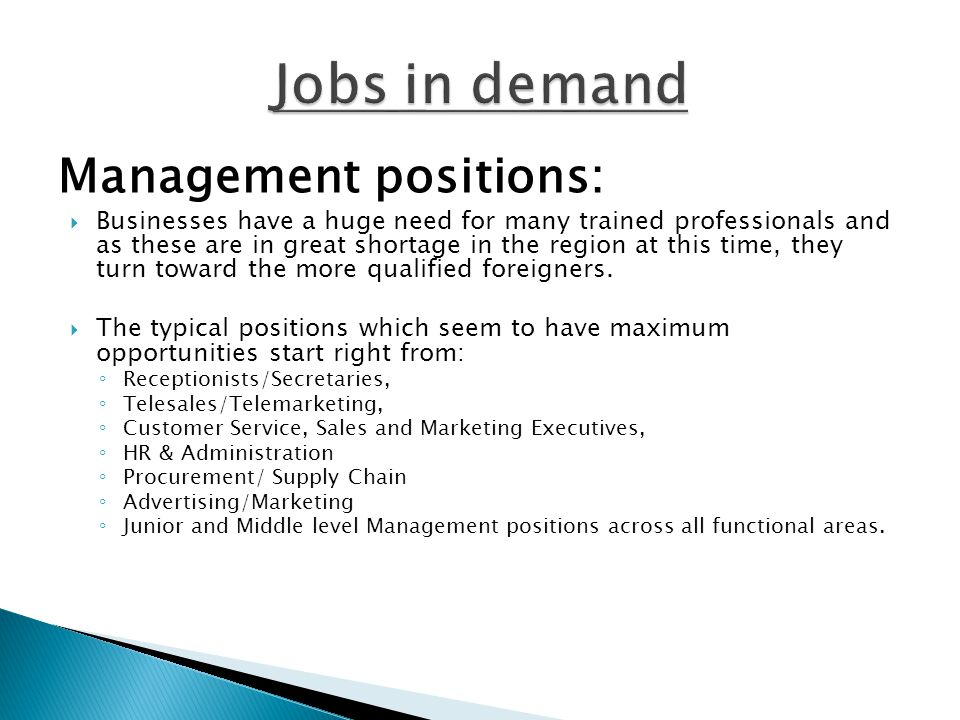 Jobs in demand Management positions: